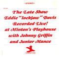Eddie Lockjaw Davis With Johnny Griffin and Junior Mance - 1961 - The Late Show (Prestige)