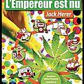 L'empereur est nu ! - la bible du chanvre - jack herer - editions du lézard