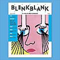 Blink blank, chapitre 3