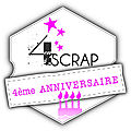 4ème anniversaire de 4enscrap