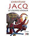 Et l'egypte s'éveilla, la guerre des clans, christian jacq