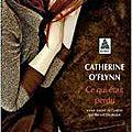 _ce qui était perdu_ de catherine o'flynn (2007)