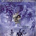 La conspiration d'umbrella – resident evil tome 1 – s.d. perry