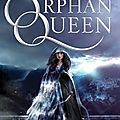 The orphan queen [the orphan queen #1] de jodi meadows