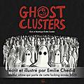 ghost clusters :le confinement pensé et illustré par emilie chedid