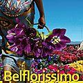 Belflorissimo, le marché aux fleurs 2013 fête ses 30 ans