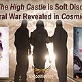 ➡️l'homme dans le haut château est la révélation douce de la guerre temporelle révélée dans le secret cosmique