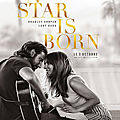 [chronique film] a star is born de bradley cooper