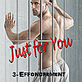 Just for you tome 3 : effondrement (lily b. north)