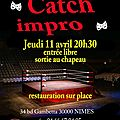 Jeudi 11 avril, soiree catch-impro au 34 bld gambetta