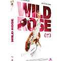Sortie dvd/ wild rose : un euphorisant feel good movie musical !