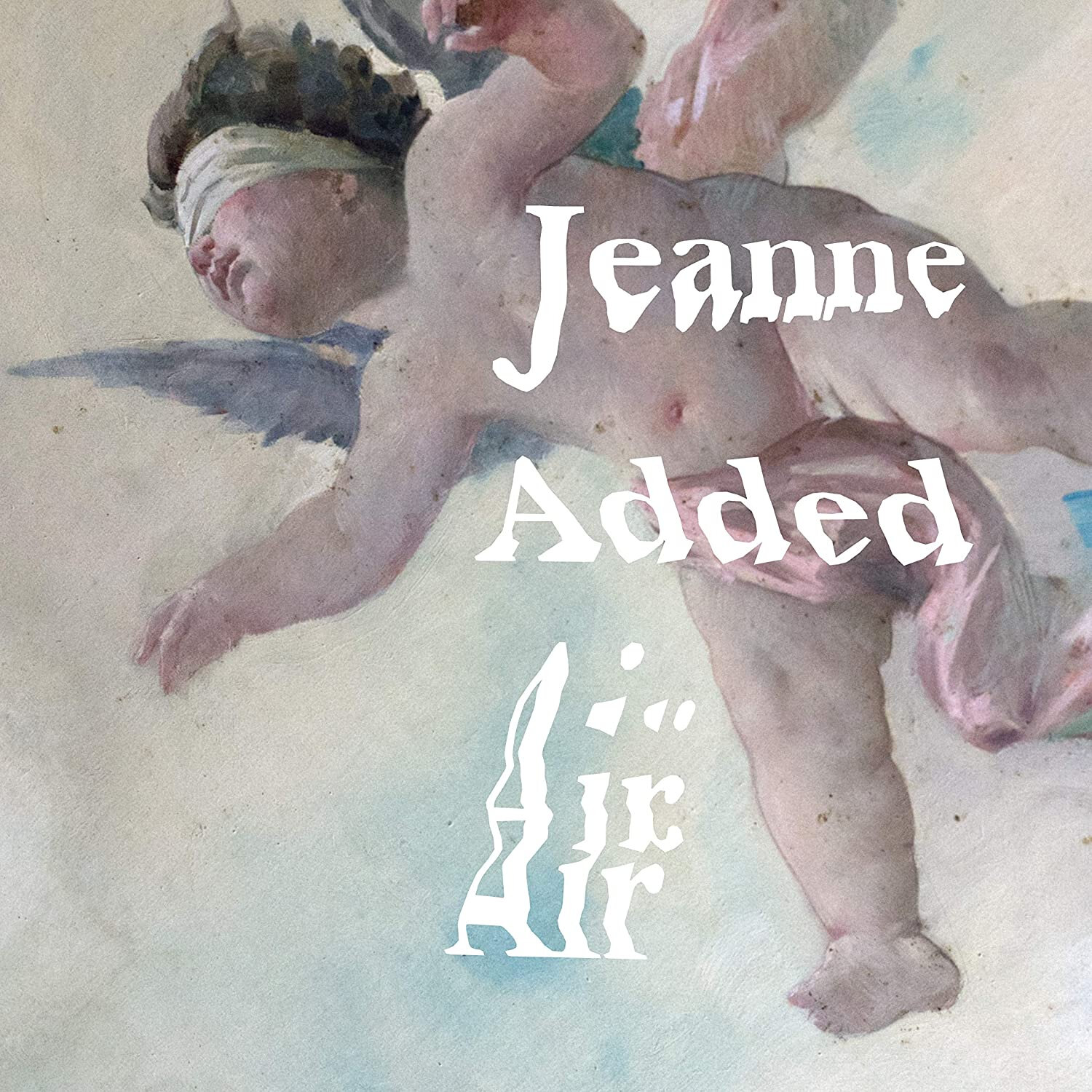 JEANNE ADDED – Air (2020)