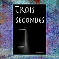 Trois secondes (kane banway)