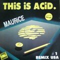 maurice - this is acid