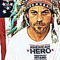 Concours american hero : 10 places à gagner pour un film de super héros.. malgré lui..!!