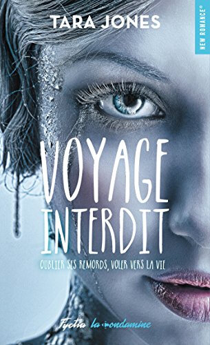 voyage interdit Tara Jones
