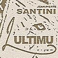 L'ultimu, dernier roman de jean-pierre santini (3)
