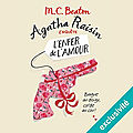 Agatha raisin enquête #11 : l'enfer de l'amour, de m.c. beaton