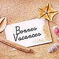 Notre blog est en vacances ...