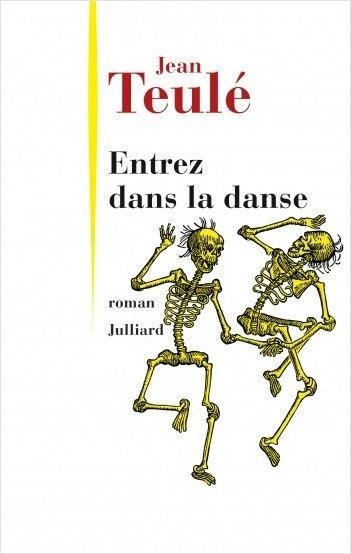 Entrez dans la danse, Jean Teulé