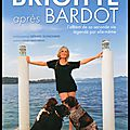 Brigitte après bardot - l'album de sa seconde vie - gérard schachmes - editions le cherche midi