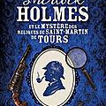Sherlock holmes et le mystère des reliques de saint-martin de tours