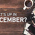 What's up in december ?