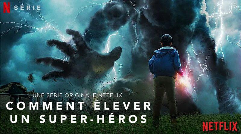 Comment élever un super-héros