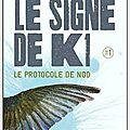 Le signe de k1, tome 1, le protocole de nod, de claire gratias