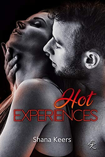 Hot Experiences de Shana Keers