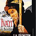 Ivan le terrible - 1944 (un tyran sanguinaire et paranoïaque)