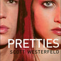 Pretties, suite d'uglies, écrit par scott westerfeld