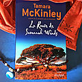 La route de savannah winds, tamara mckinley