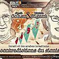 Les 14 et 15 décembre 2013 (nice et marseille) - conférence de marion sigaut et jacob cohen : les contradictions du sionisme