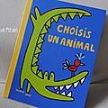 Choisis un animal [chut, les enfants lisent #39]
