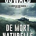 Oswald james / de mort naturelle.