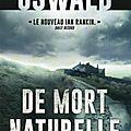 Oswald james / de mort naturelle.