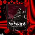 Bad swimmers tome 2 : les charbons ardents (goeffrey bidaut)