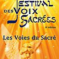Nouveau programme 2012 du festival des voix sacrées