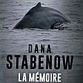 La mémoire sous la glace de dana stabenow mon