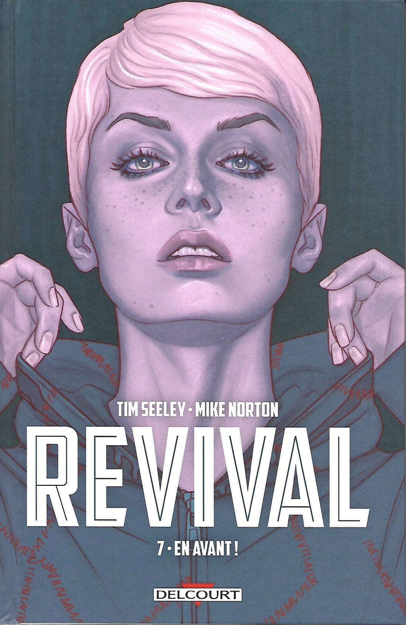 REVIVAL - L'intégrale - Volume 7: En avant! - par Tim Seeley et Mike Norton