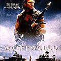 Waterworld (un naufrage digne du titanic)