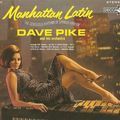 Dave Pike - 1964 - Manhattan Latin (Decca)