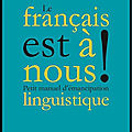 le francais est a nous