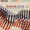 Lou Levy Trio - 1962 - The Hymn (Philips)