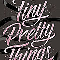 Tiny pretty things de sona charaipotra & dhonielle clayton