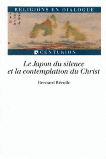 Bernard Rérolle, Japon du silence