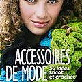 Accessoires de mode tricot et crochet