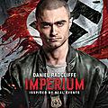 Concours imperium : 5 codes vod à gagner pour voir daniel radcliffe infiltré chez les néo nazis