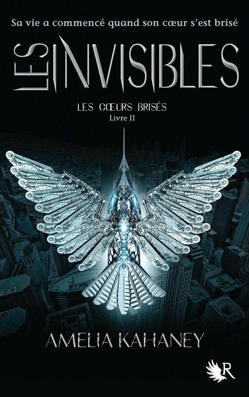 Les Coeurs Brisés #2_Invisibles_Amelia Kahaney